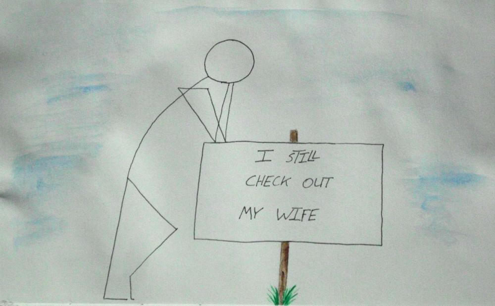 "Ink and watercolor stick figure leaning on sign saying ""I still check out my wife"""
